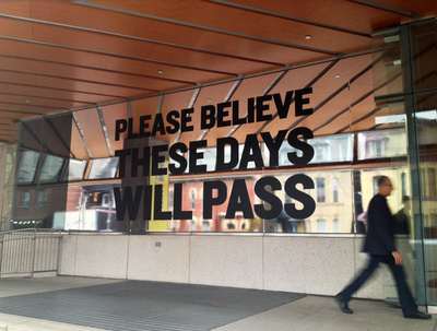 Please believe these days will pass, 2012