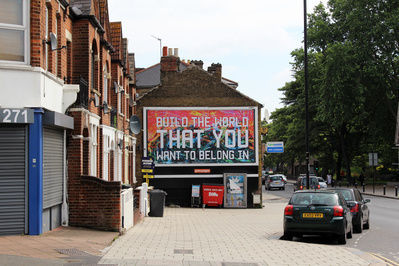 Build the world that you want to belong in, 2016 By Mark Titchner