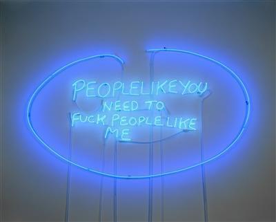 PEOPLE LIKE YOU NEED TO FUCK PEOPLE LIKE ME, 2002 By Tracey Emin