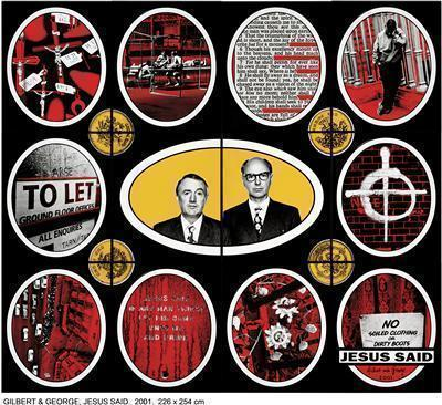 JESUS SAID, 2001 By Gilbert and George
