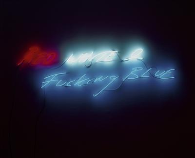 RED WHITE & Fucking BLUE, 2004 By Tracey Emin